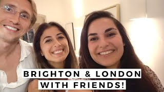 The Perfect Week in England! // Brighton & London with Friends
