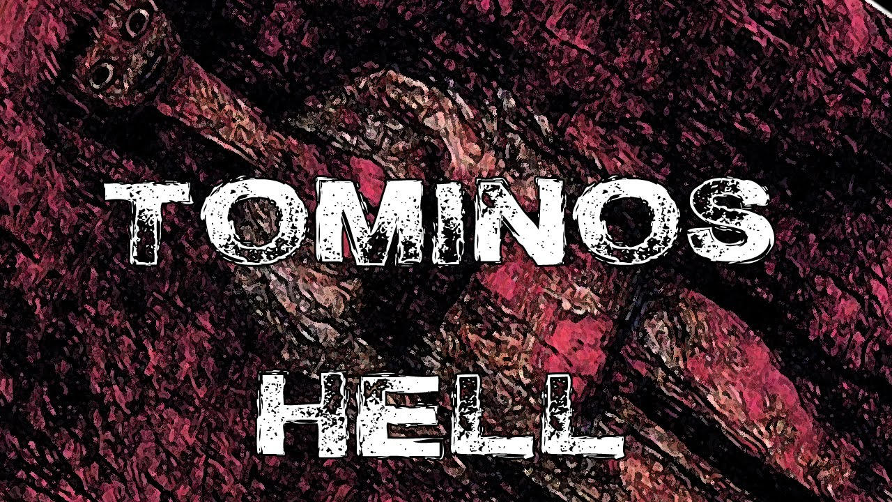 Image result for tominos hell