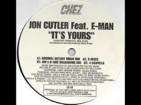 Jon Cutler Feat. E-Man - Its Yours