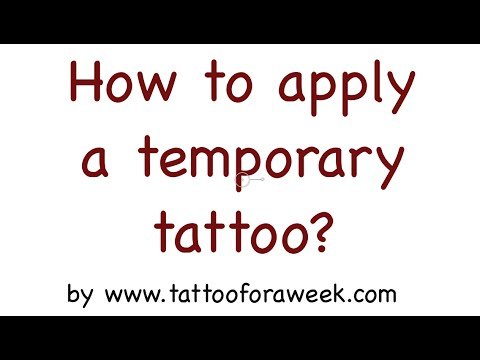 How To Apply A Temporary Tattoo? - Tattoo For A Week