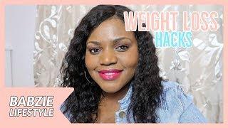 Weight Loss Hacks | Babzie Lifestyle