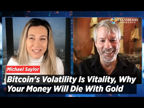 Michael Saylor: Bitcoin's Volatility Is Vitality, Why Your Money Will Die With Gold