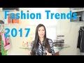 Fashion Trends Spring & Summer 2017