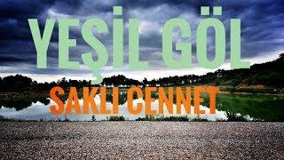 Çorum | Laçin Yeşil Göl Kamp | 1.bölüm