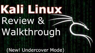 kali Linux Review & Walkthrough  NEW Undercover Mode  2019.4 Update  (Linux Beginners Tutorial)