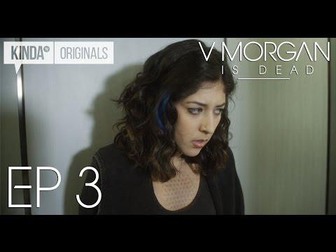 "V Morgan Is Dead | Episode 3 | ""Signed, Sealed, Delivered"""