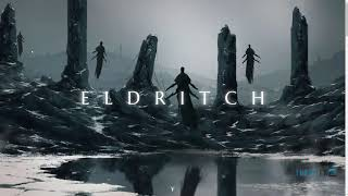 Eldritch - An Epic Theme for Gaming and eSports Zach Augustine