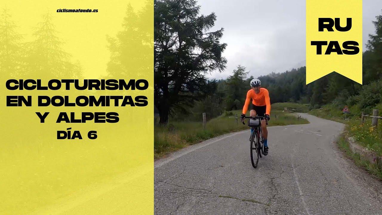 Cicloturismo en Dolomitas y Alpes: DÍA 6 | Ciclismo a Fondo