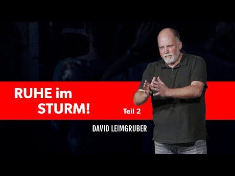 Ruhe im Sturm - David Leimgruber | Teil 2
