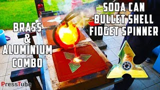 Casting 3 layer Fidget Spinner from Soda Cans and Bullet Shells | Brass & Aluminium | PressTube