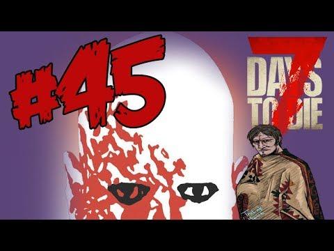 7 Days to Die  Ft.Chrust & Jonnyboy Ep.45