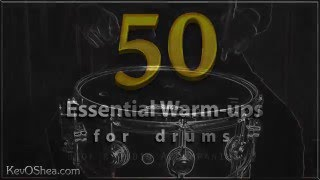 50 Essential Warm-ups for Drums | Drumming Book 2016