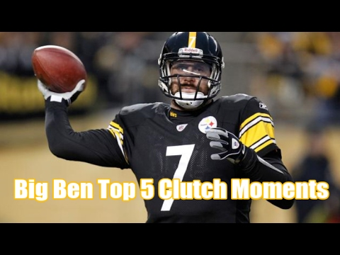 Ben Roethlisberger | Top 5 Clutch Moments