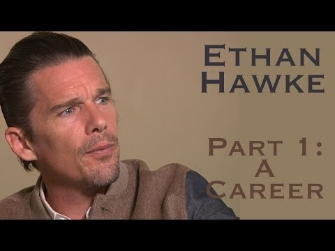 DP30: Ethan Hawke  Part 1, The Career