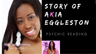 TELL MY STORY: Where Is Akia Eggleston? *PSYCHIC READING* YouTube Videos