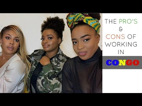 SO... YOU WANT TO WORK IN CONGO?! OUR EXPERIENCE... THE PROS & CONS