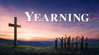 "Best Christian Movie | ""Yearning"""