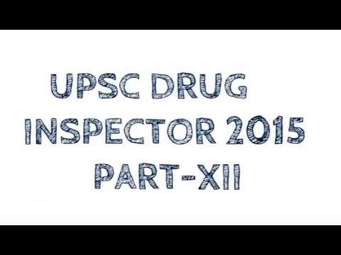 UPSC DRUG INSPECTOR 2015 PART XII