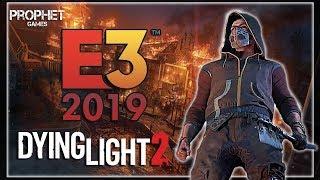 Dying Light 2 - Вся информация с Е3 2019