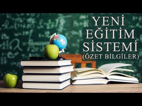 Yeni Eğitim Sistemi (Özet Bigiler)