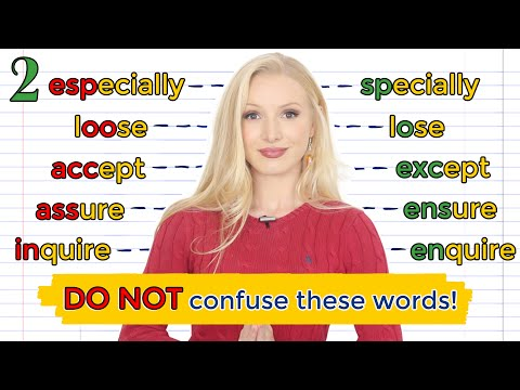 STOP confusing these words! Especially or Specially? Assure or Ensure? Inquire or Enquire?