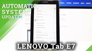 Bagaimana Mengaktifkan Aktifkan Pembaruan Sistem Otomatis di Lenovo Tab E7?