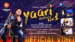 Yaari Hamari No.1   Shiva Daas   Vdo Box   Afroz, Ankita, Dablu, Vishal,  Kunal   New Song 2021