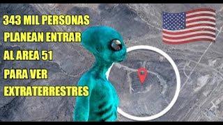 343 MIL PERSONAS PLANEAN  entrar  AL  AREA 51  para  VER  EXTRATERRESTRES