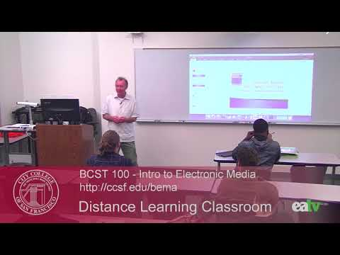 BCST 100 - Introduction to Electronic Media, September 28, 2017 Lecture