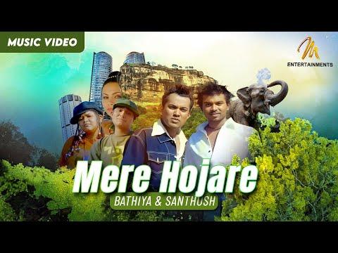 Bathiya & Santhush - Mere Hojare