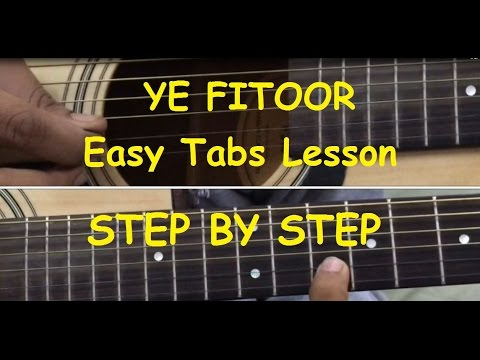 Guitar likhith kurba guitar tabs : Ye Fitoor Mera Guitar tabs/Intro/lead/solo lesson in Hindi (step ...