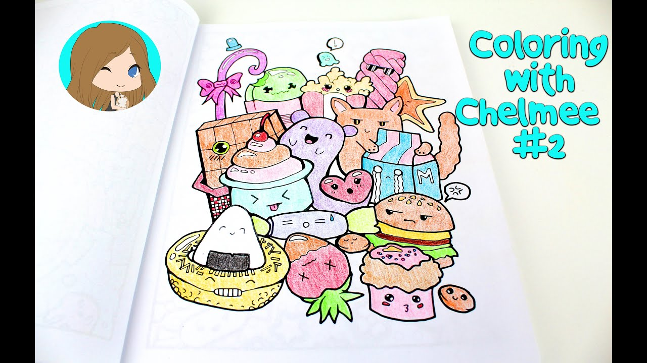 Coloring with Chelmee #2 - Kawaii Coloring Book - Cute Kawaii Food ...