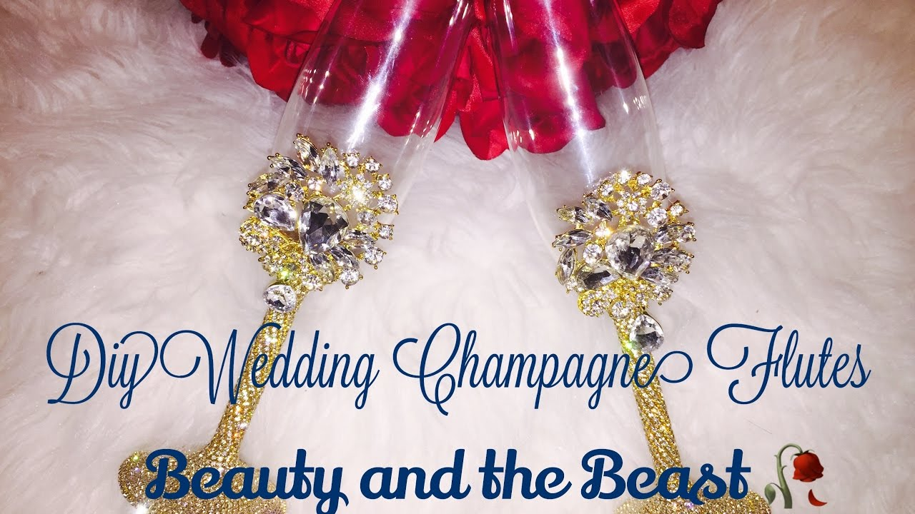 c1acdc41301c DIY Bling Wedding Champagne Flutes🥂 D.I.Y Bride Series(part 4) Beauty And  The Beast 🥀