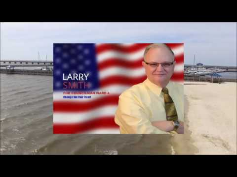 Elect Larry Smith | Bay St Louis City Council