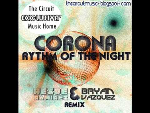 Corona - Rythm Of The Night (Resoe Ramirez & Bryan Vazquez Remix)
