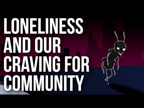Loneliness and Our Craving for Community