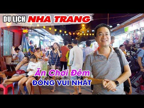 Nha Trang đi đâu ăn Chơi đêm đông Vui Nhất | DU LỊCH NHA TRANG