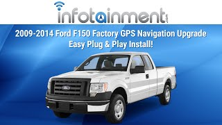 2009-2014 Ford F150 Factory GPS Navigation Upgrade - Easy Plug & Play Install!