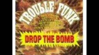 Trouble Funk - Pump Me Up