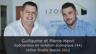 Témoignage Clients Rivalis - Guillaume et Pierre-Henri, spécialistes en isolation écologique (44)