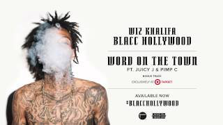 Wiz Khalifa   Word On the Town Official Audio