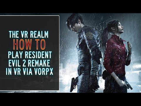 How To Install Resident Evil II Remake First Person Mod And Play In VR (inc Gameplay)