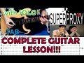 Superproxy - Francis M. feat. Ely Buendia(Complete Guitar Lesson/Cover)with Chords and Tab