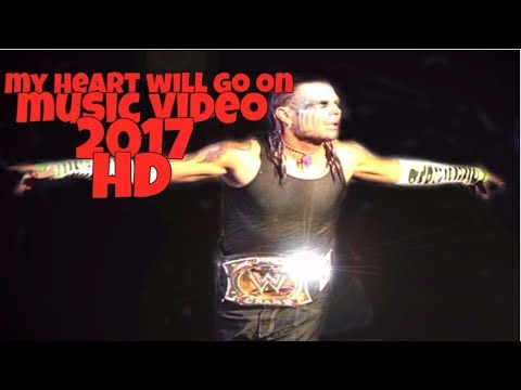 JEFF HARDY - MY HEART WILL GO ON - MUSIC VIDEO - 2017 ᴴᴰ