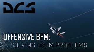 DCS World BFM - Offensive BFM 4 - Solving Problems