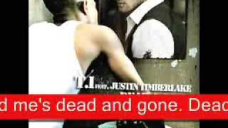 T.I. ft. Justin Timberlake- Dead and Gone Lyrics