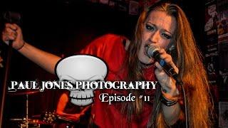 Paul Jones Photography - Episode 11