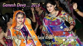 Rajkot Dandiya 2016 New Ganesh Deva   Rahul Mehta & Sajid Khyar Charmi rathod @ Sahiyar CLub 2016 HD