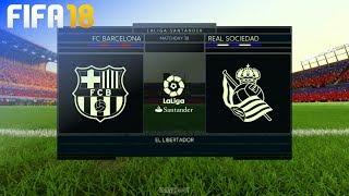 FIFA 18 - FC Barcelona vs. Real Sociedad @ El Libertador