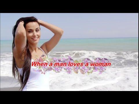 When A Man Loves A Woman  (1966)  -  PERCY SLEDGE  -  Lyrics
